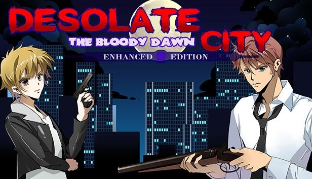 Desolate City: The Bloody Dawn